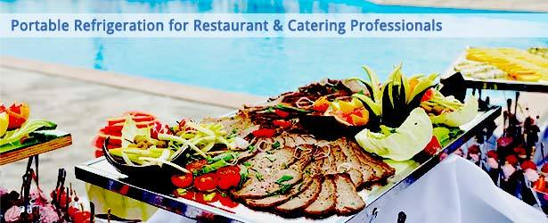 Portable Refrigeration Solutions for Restaurants & Catering Services